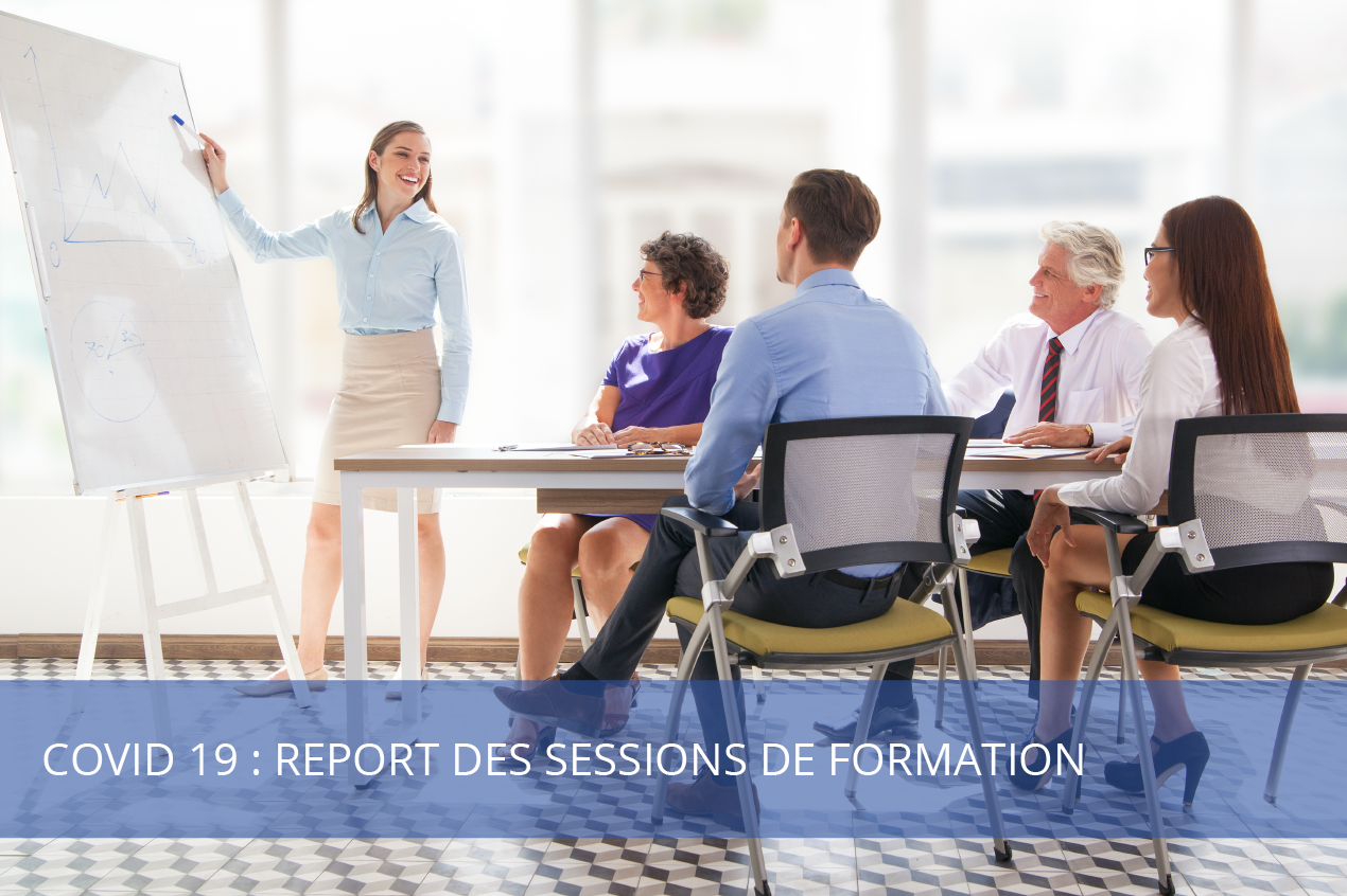 Covid 19 : Report des sessions de formation