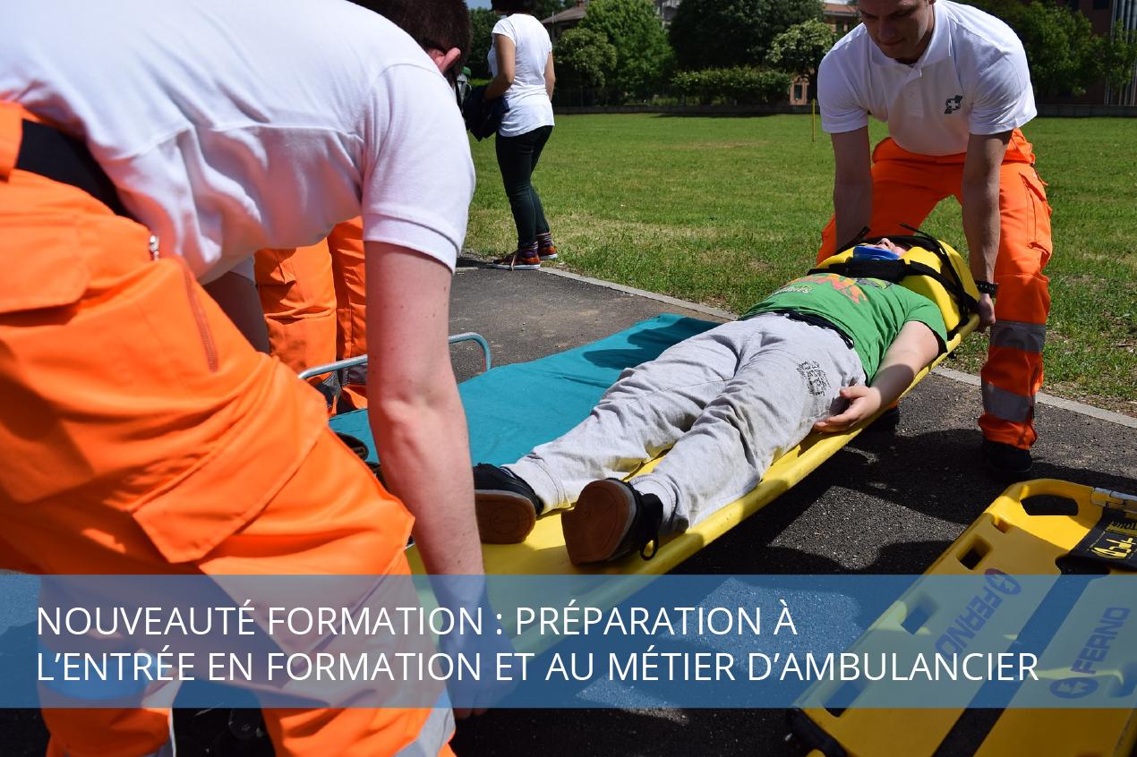 Nouveauté formation : Préparation à l'entrée en formation et au métier d'ambulancier