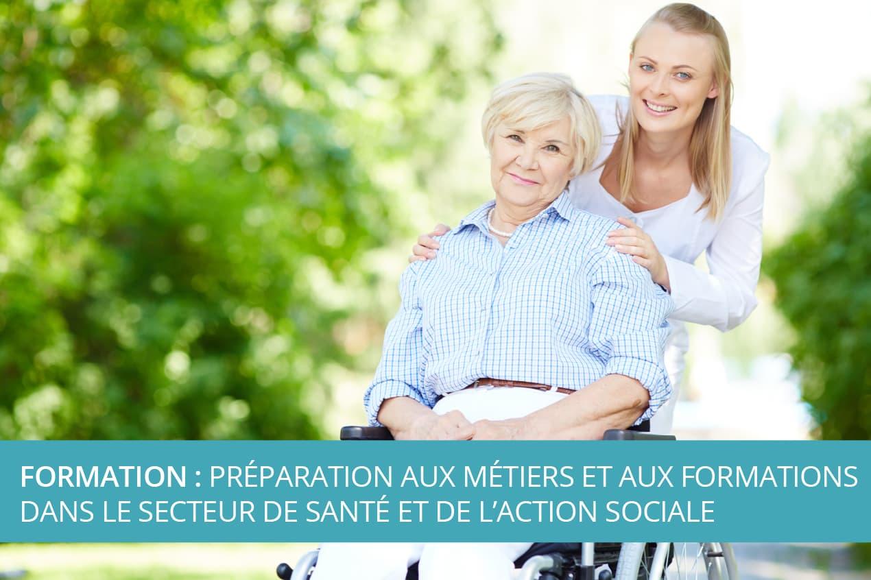 Formation : Préparation aux métiers et aux formations dans le secteur de Santé et de l'Action Sociale