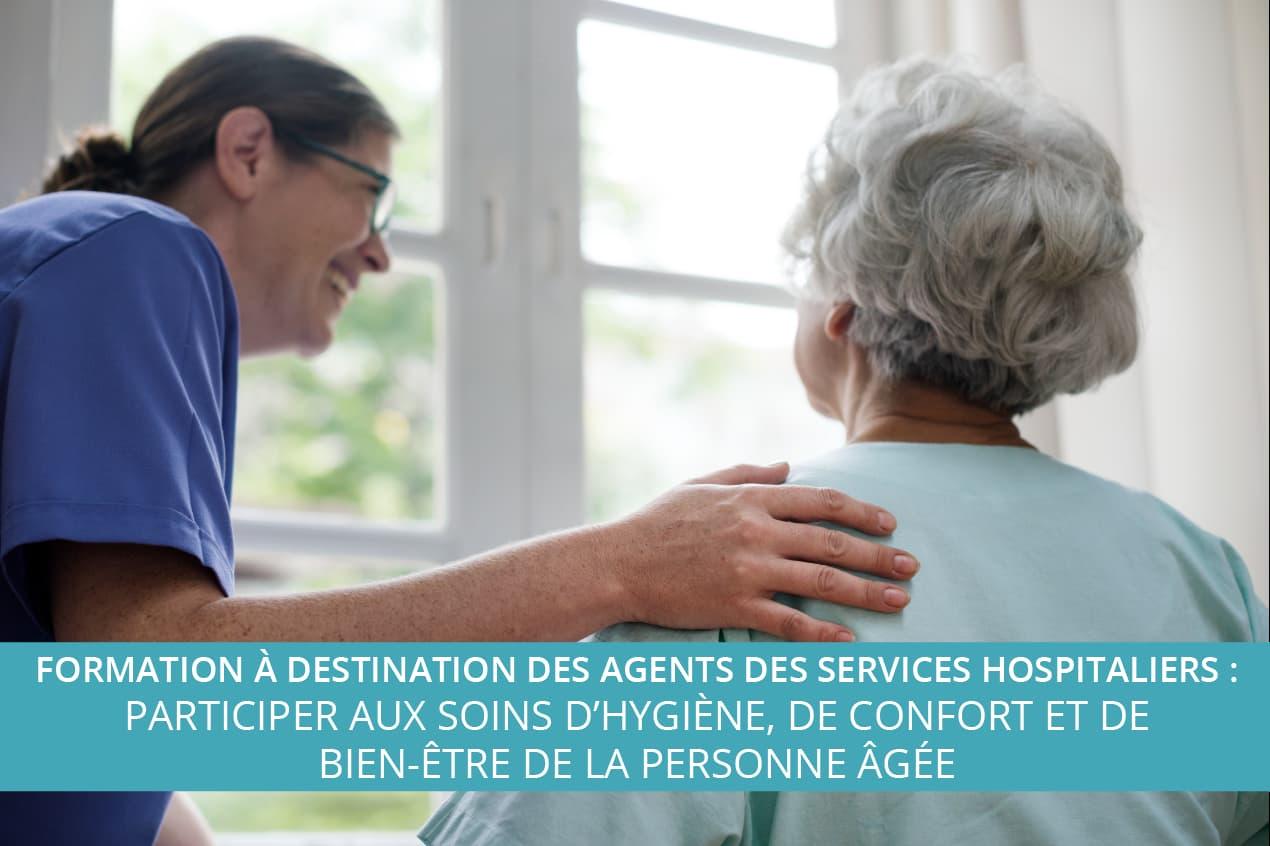 Formation à destination des agents des services hospitaliers : Participer aux soins d'hygiène, de confort et de bien-être de la personne âgée
