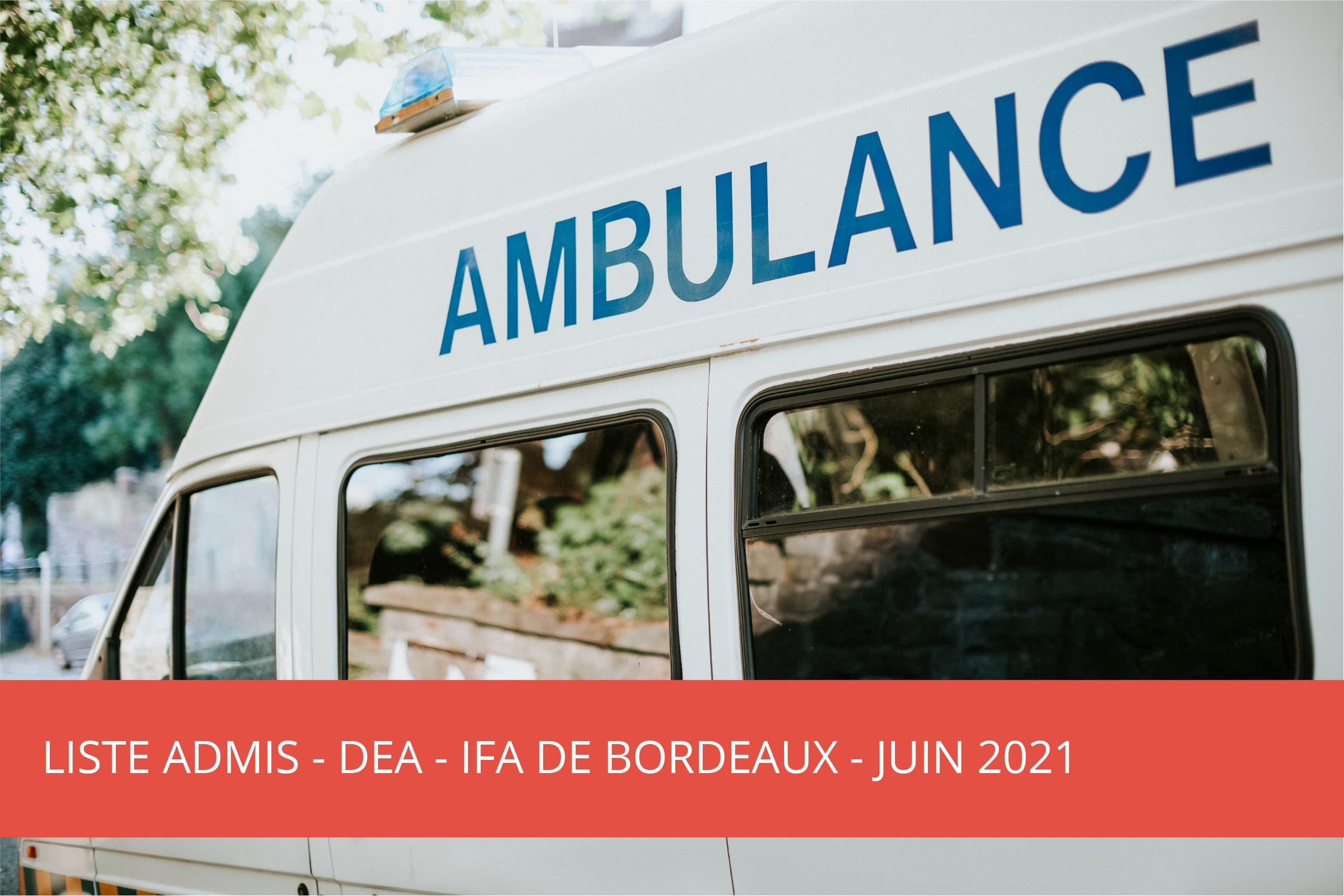 IFA Bordeaux : DEA – liste des candidats admis – juin 2021