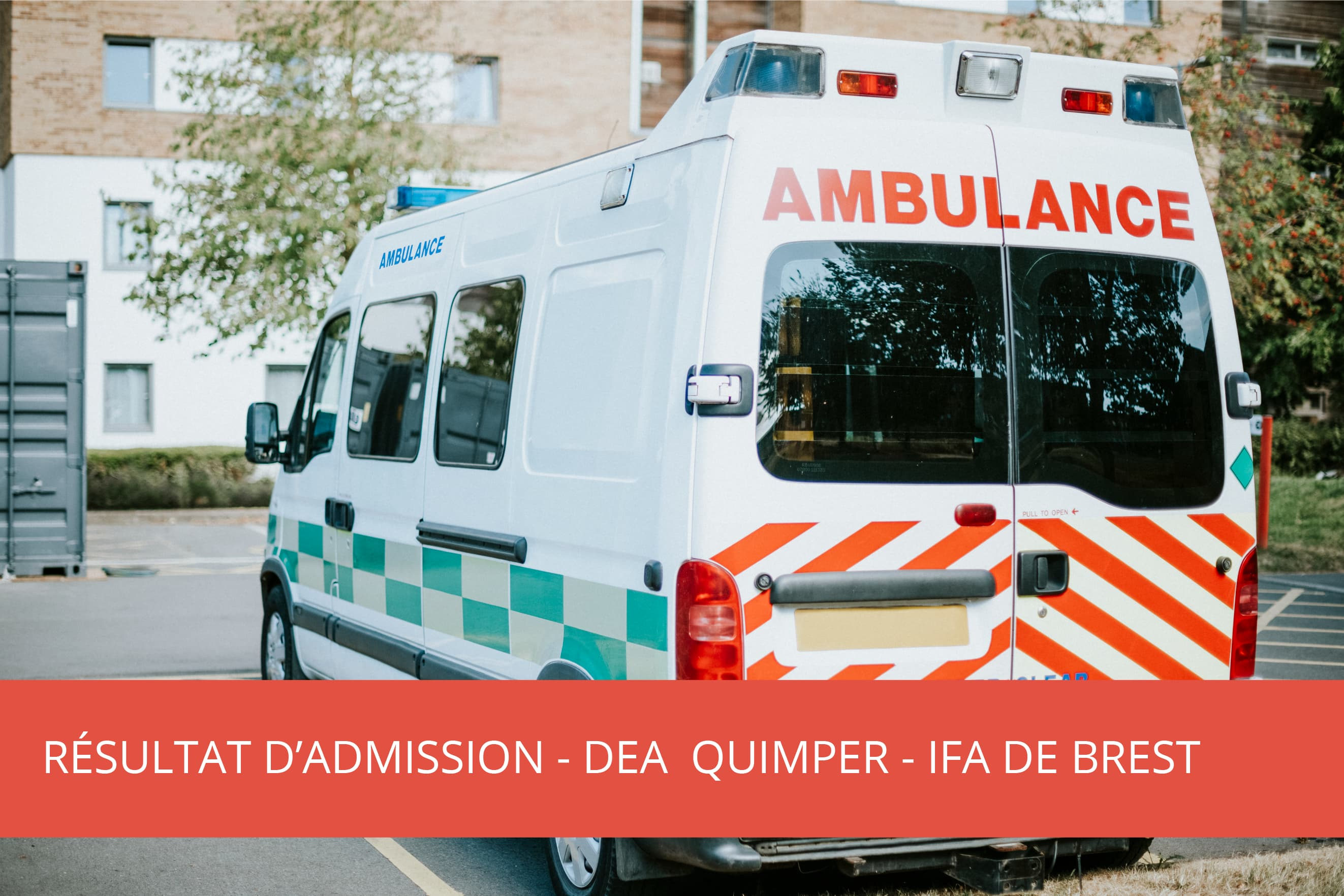 IFA Brest : DEA Quimper – Résultat d'admission – Jury du 11/06/2021